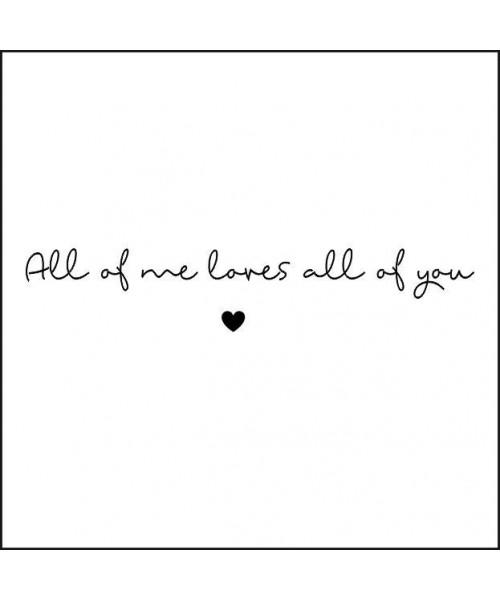 Postkarte - All of me loves...